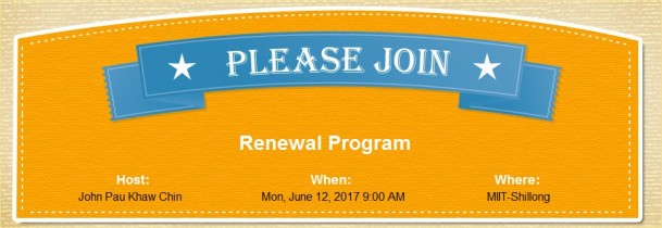 online public invitation : Renewal Program at MIIT-Shillong on Monday, June 12, 2017 9:00 AM